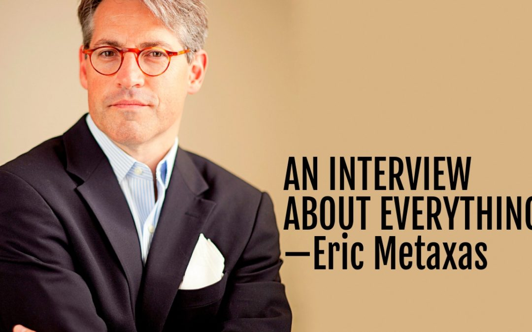103: An Interview About Everything—Eric Metaxas