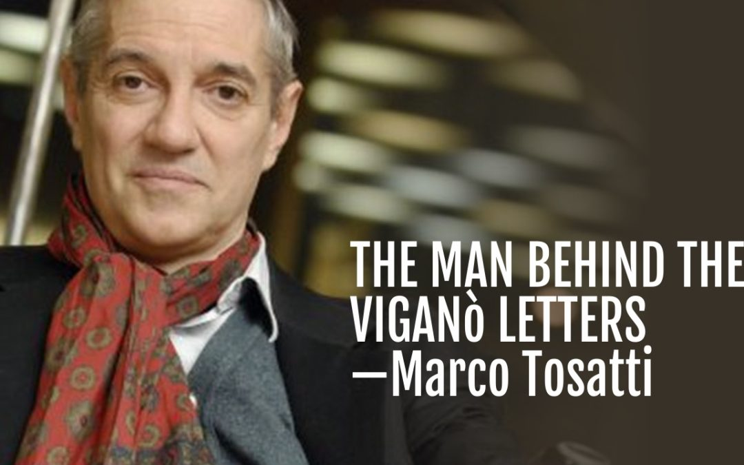 110: The Man Behind the Viganò Letters—Marco Tosatti