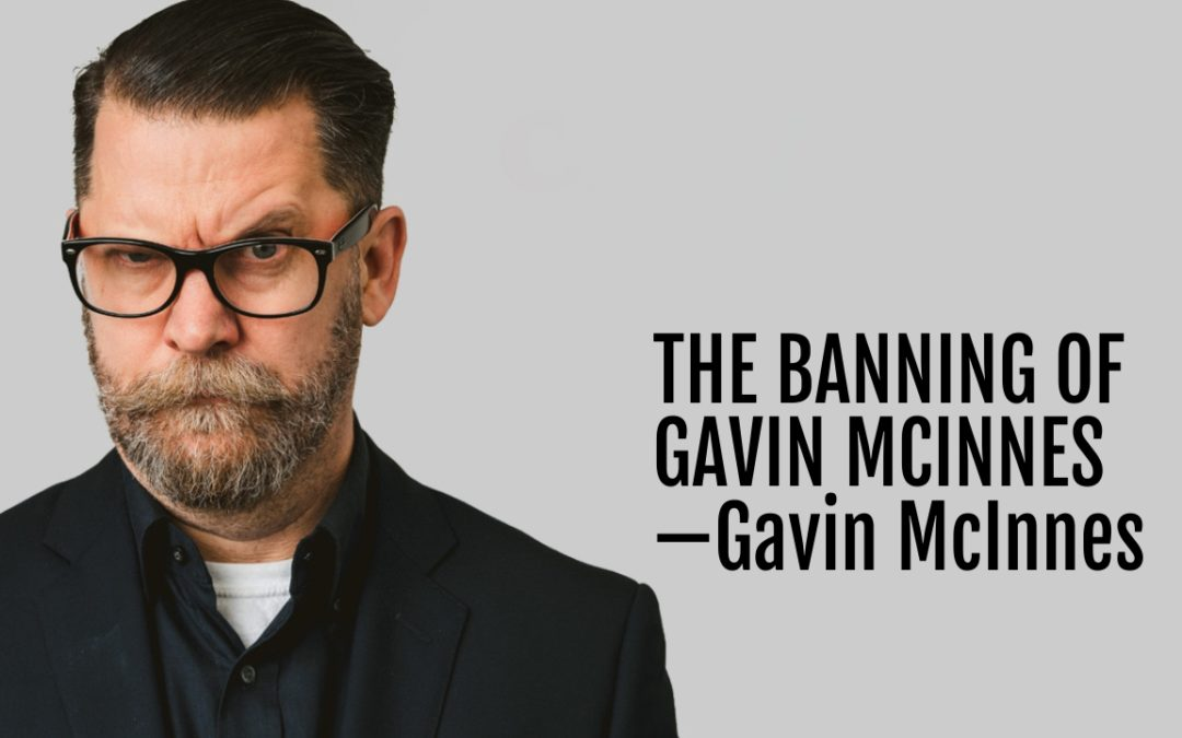 118: The Banning of Gavin McInnes