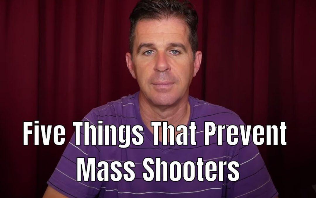 Five Things That Prevent Mass Shooters