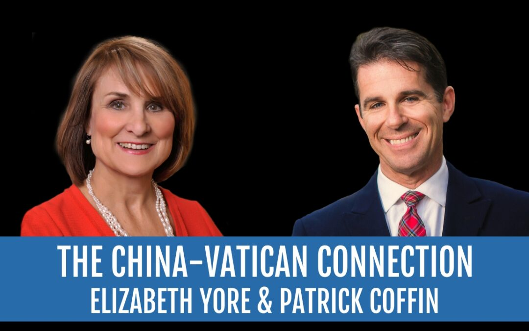 #230: The China-Vatican Connection—Elizabeth Yore